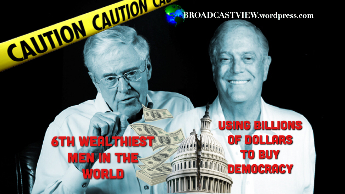 KOCH BROTHERS: OPERATION U.S. TAKEOVER