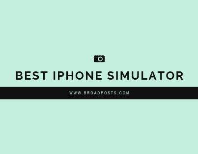 5 Best iPhone Simulator For Windows