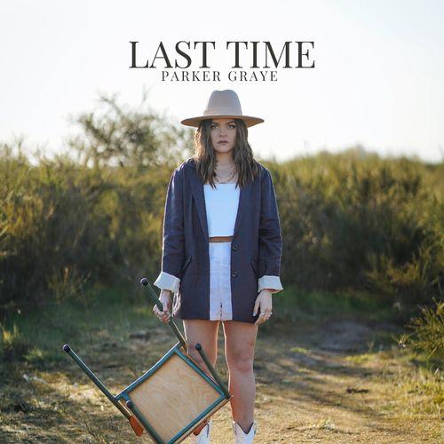 Parker Graye - Last Time
