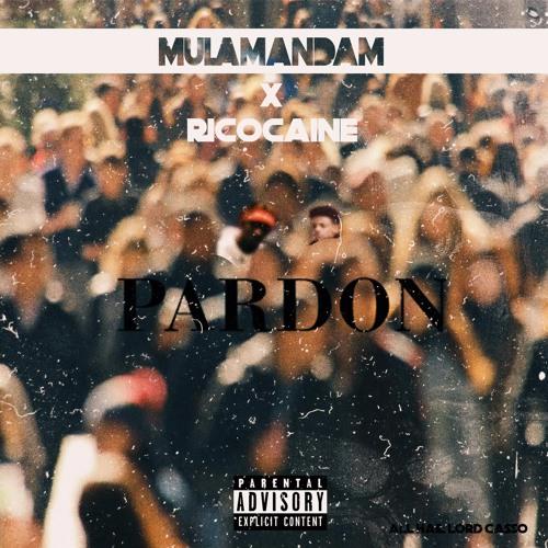 Mulamandam - Pardon