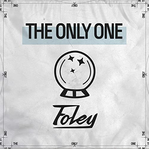 Foley - The Only One