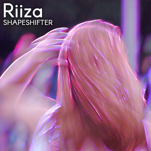 Riiza - Shapeshifter