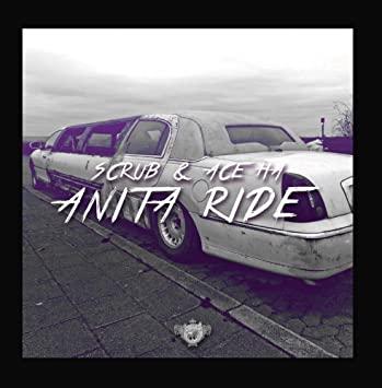 Scrub & Ace Ha - Anita Ride