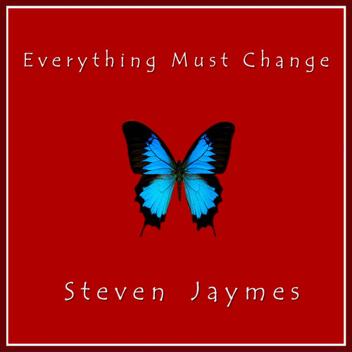 Steven Jaymes - Just the Way It Goes