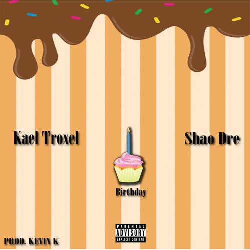 Kael Troxel - Birthday