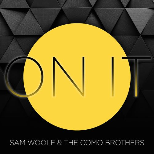 Sam Woolf and the Como Brothers
