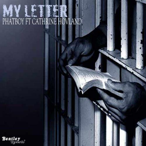 Phatboy - My Letter