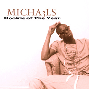 Michaels - Rookie of the Year