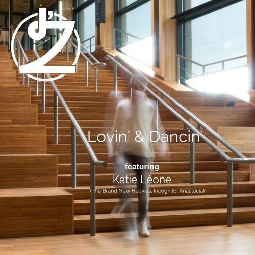 d'Z & Katie Leone – Lovin' & Dancin'