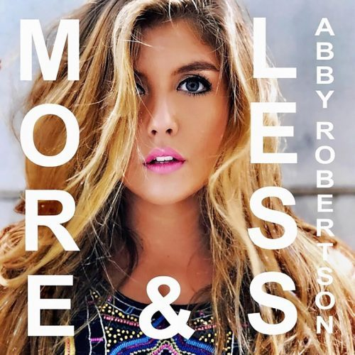 Abby Robertson - More & Less