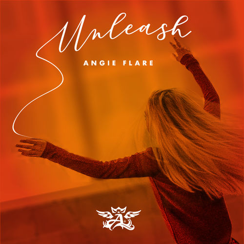 Angie Flare – Unleash