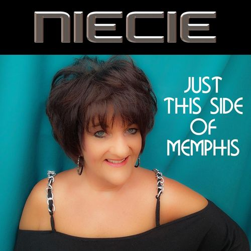 Niecie - Just This Side Of Memphis