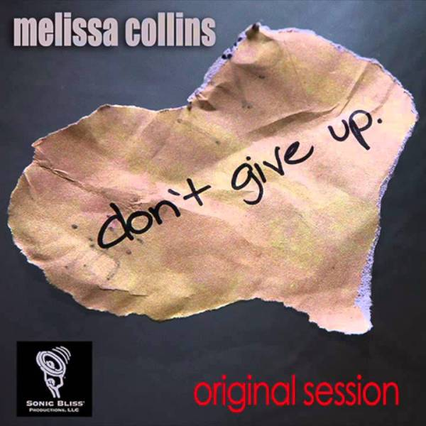https://i0.wp.com/broadtubemusicchannel.com/wp-content/uploads/2018/12/Melissa-Collins-Dont-Give-Up.jpg?resize=600%2C600&ssl=1
