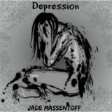 Jade Massentoff – Depression