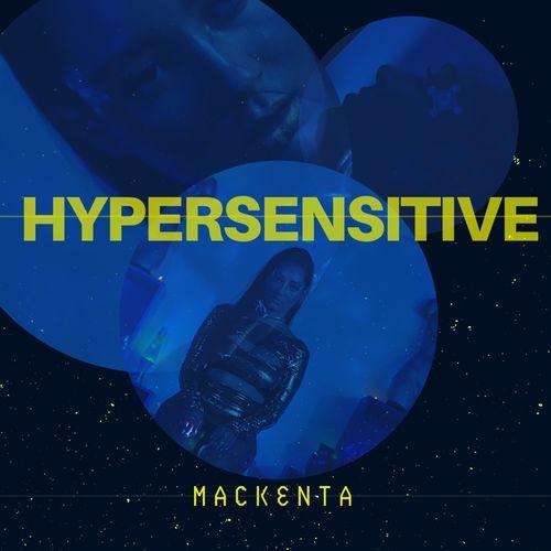 Mackenta – Hypersensitive