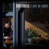 Easymess – Out of Sight