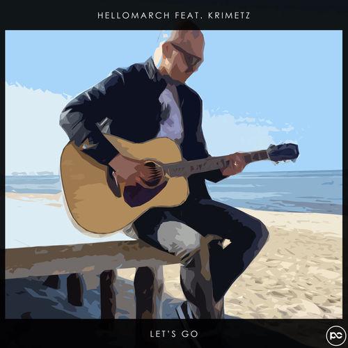 Hellomarch + KRIMETZ - Let's Go