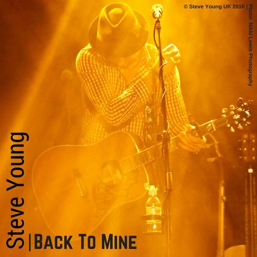 Steve Young – Back to Mine