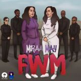 Miraa May – FWM