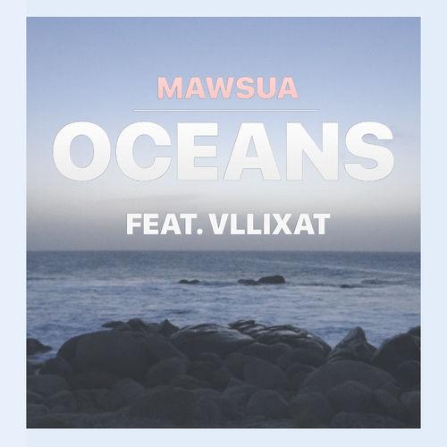 Mawsua – Oceans