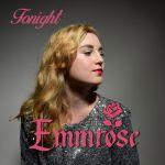 Emmrose – Tonight