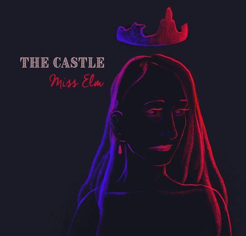 Miss Elm – The Castle