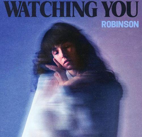 Robinson – Watching You