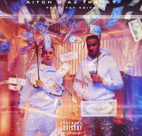 Aitch + AJ Tracey + Tay Keith – Rain
