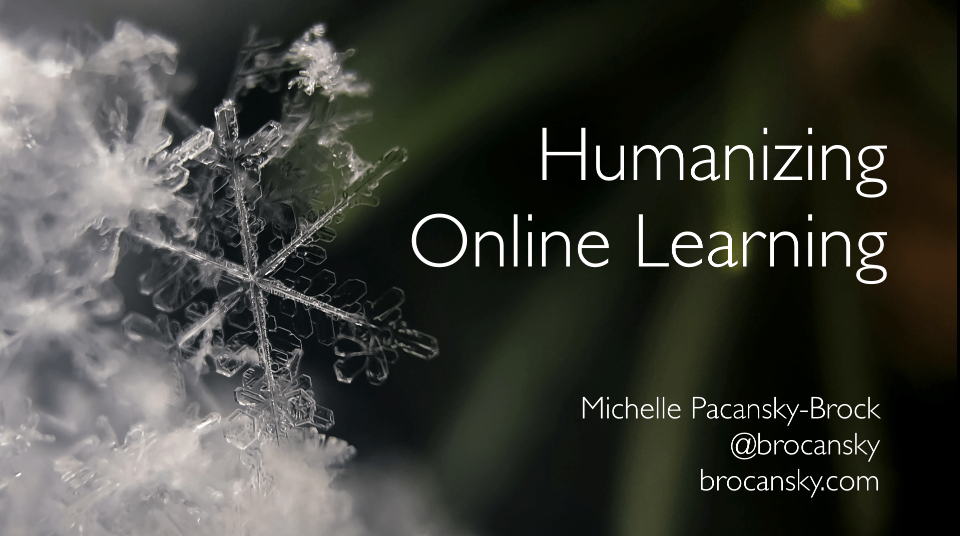 Humanizing Online Learning, Michelle Pacansky-Brock, @brocansky