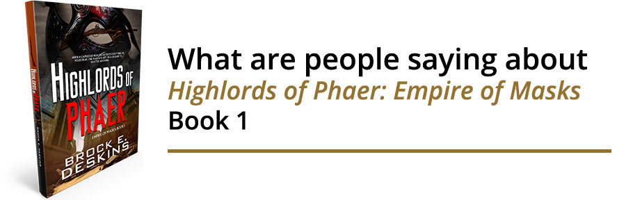 What are people saying about Highlords of Phaer: Empire of Masks Book 1
