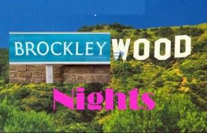 Brockleywood Nights