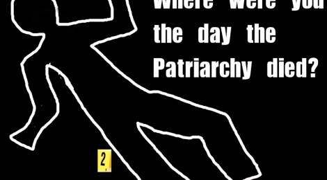 The Day the Patriarchy Died
