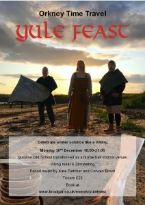 Orkney Viking Yule Feast 30 December with Orkney Time Travel now open for booking