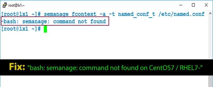 semanage Command Not Found CentOS7 / RHEL7