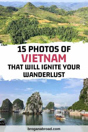 Photos of Vietnam that will Ignite Your Wanderlust