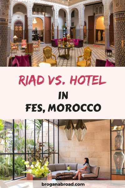 Where to Stay in Fes, Morocco - Should I Choose a Moroccan Riad or a Hotel?