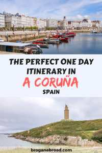 Things To Do In A Coruña, Spain – The Perfect One Day Itinerary