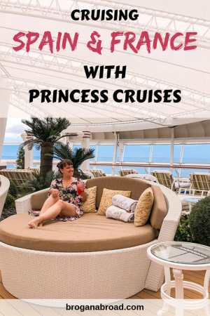 Cruising Spain, France and the Channel Islands with Princess Cruises