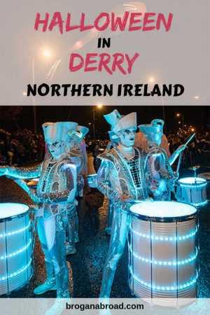 Derry, Northern Ireland - Best Halloween destination in the world