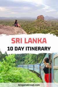 The Perfect Sri Lanka 10 Day Itinerary – A Comprehensive Guide