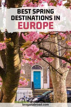 Best spring destinations in Europe
