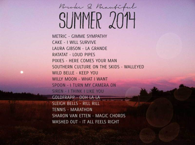 Broke & Beautiful Summer 2014 Playlist