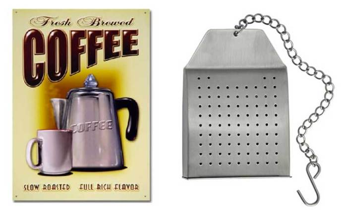 Coffee Sign & Steel Tea Bag