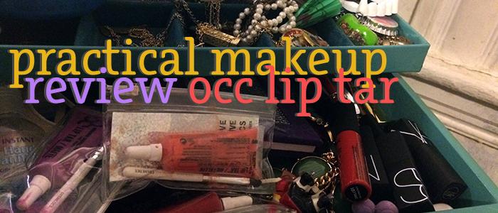 OCC Lip Tar & Face Primer Review