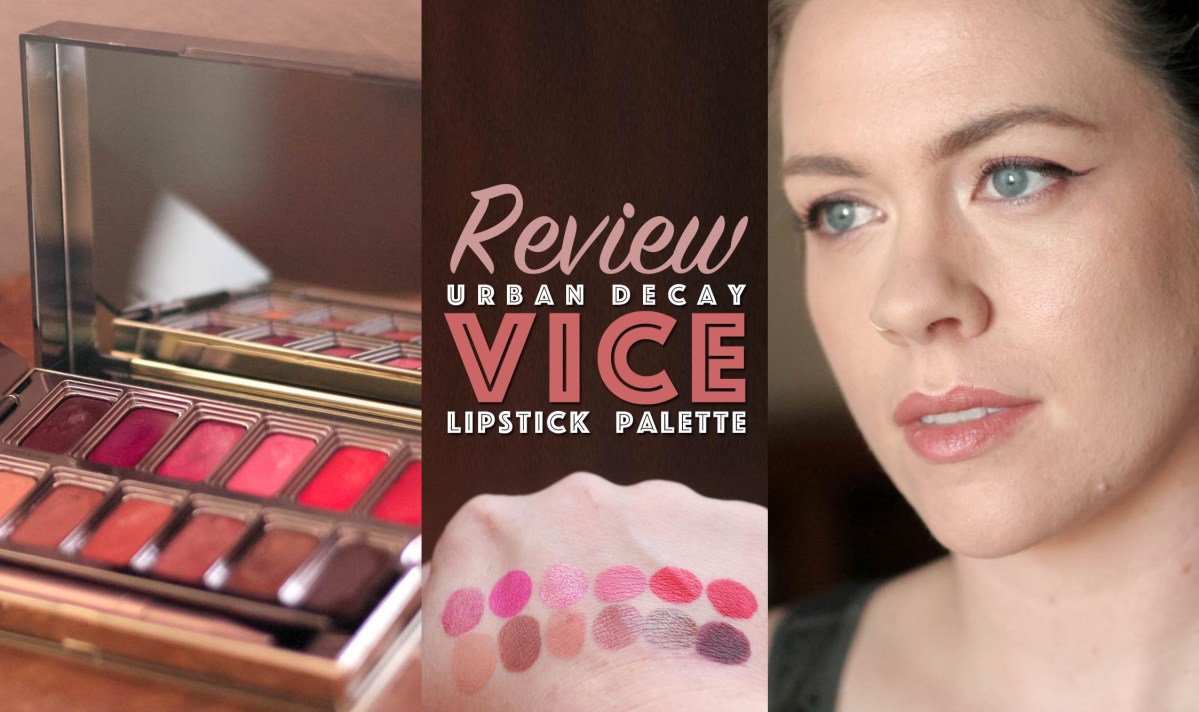 Urban Decay Vice Lipstick Palette Review & Swatches