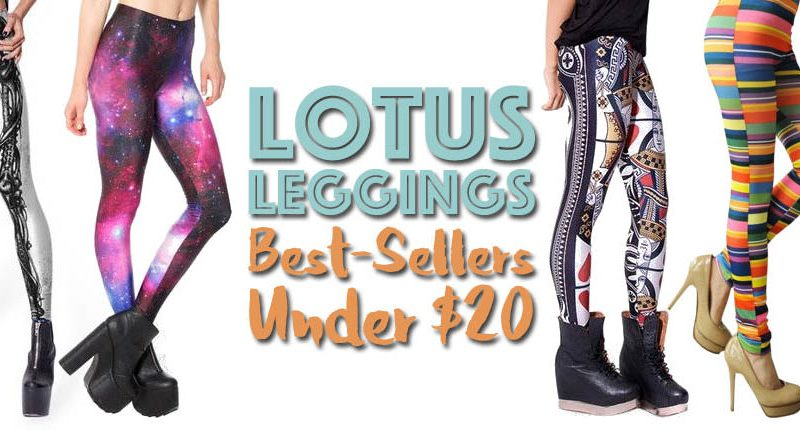 71e03bddf3161 Lotus Leggings Under $20, Best Sellers for Up to 80% Off • Broke and  Beautiful