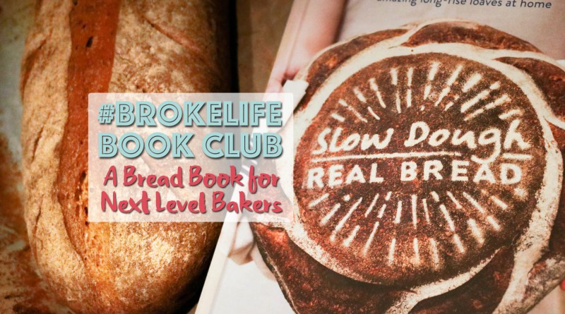 real bread campaign slow dough homemade bread