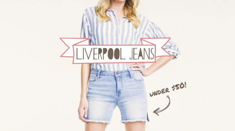 4788da9c The Perfect Shorts Under $50 from Liverpool Jeans