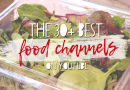 Learn to Cook with The Best Food & Cooking Channels on YouTube