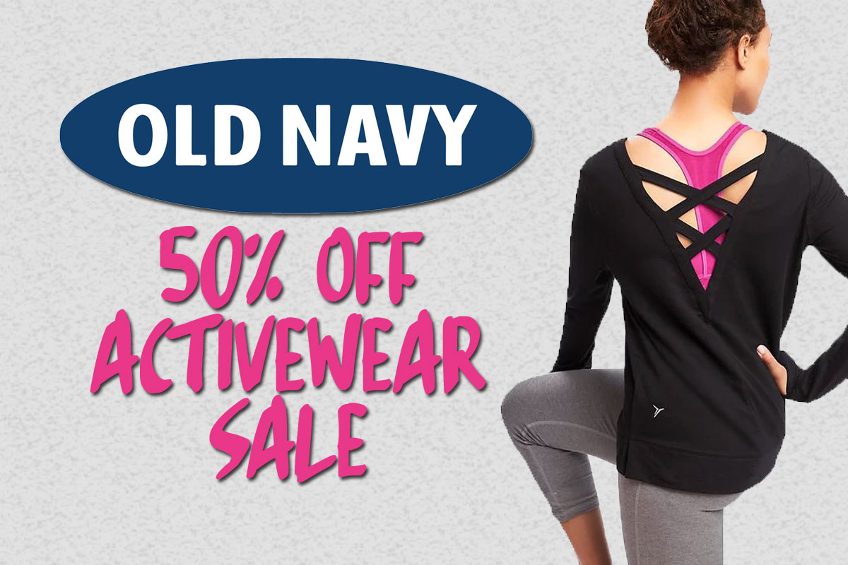 50% Off Old Navy Activewear - Today Only • Broke and Beautiful